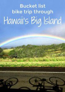 Follow our lead for an unforgettable bike trip through Hawaii's Big Island! #WanderingRoseTravels